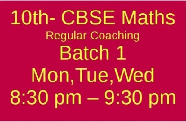 10th CBSE MATHS Batch 1