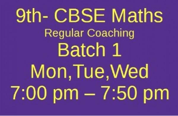 9th CBSE MATHS Batch 1